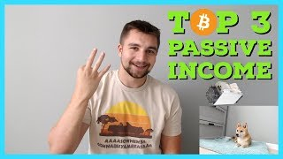Top 3 Ways I'm Earning Passive Income In Cryptocurrency | Doubled Money In 30 Days