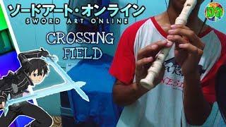 Crossing Field - Sword Art Online OP1 Recorder Cover By Tri Wahyu