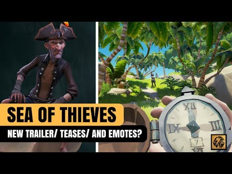 Sea of Thieves News Update: EMOTES/ NEW TRAILER/ NEW QUEST TYPES? #SeaofThieves