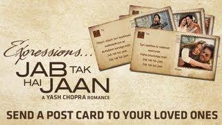 Expressions... Jab Tak Hai Jaan - Post Card App