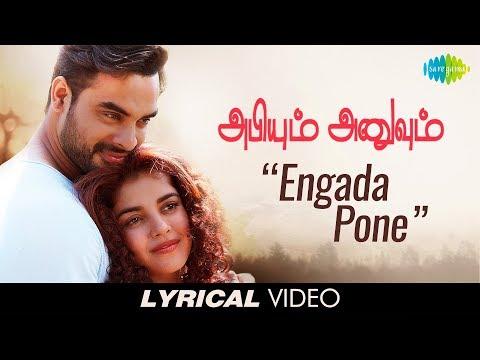 Engada Pona (Duet) - Lyrics | Abhiyum...