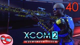 XCOM 2: War of the Chosen - All Aboard! - Part 40 - Let