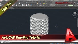 AutoCAD Knurling On Cylinder Object
