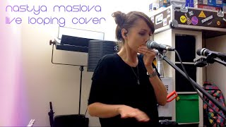 Bernhoft - Ever Since I Was A Little Kid (Nastya Maslova Live looping cover)