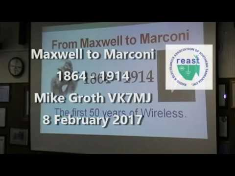 From Maxwell to Marconi by Mike Groth VK7MJ
