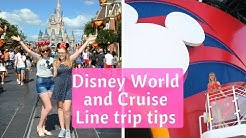 Top tips to plan a Disney World and Disney Cruise Line trip