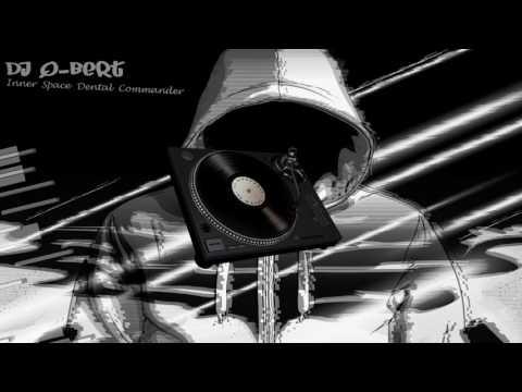 DJ Q-Bert- Inner Space Dental Commander