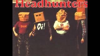 The Headhunters - Eat This Dickhead! - (Full Album)
