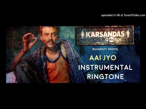 Aai Jyo Instrumental Rigtone|Karsandas Pay & Use  |Gujarati Movies