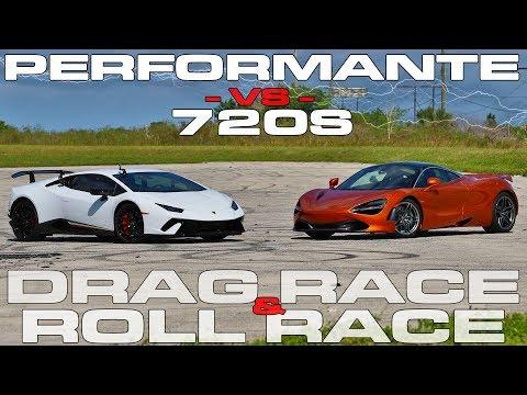 McLaren 720S vs Lamborghini Huracan Performante Drag and Roll Racing