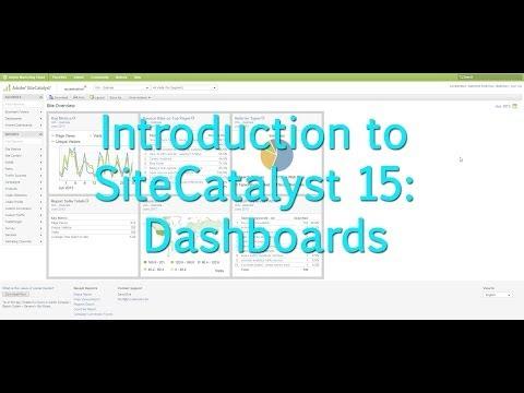 [Tutorial]: Intro to SiteCatalyst 15: Dashboards