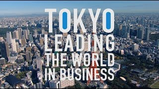 TOKYO LEADING THE WORLD IN BUSINESS(日本語版)