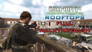 "Call of Duty 4: ""Rooftops"" Full Walkthrough"