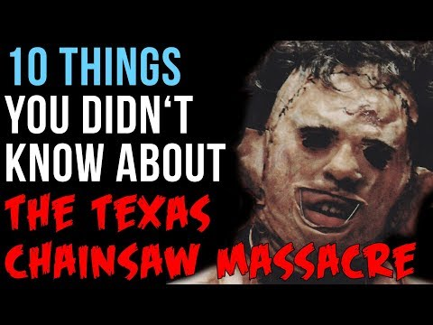 10 Things You Didn't Know About Tobe Hooper's The Texas Chainsaw Massacre