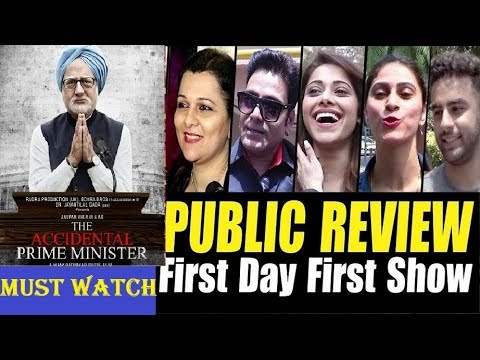 The Accidental Prime Minister movie public馃敟 review | First Day First Show Review | Anupam Kher