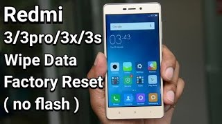 Video How to Wipe Factory Data Reset Xiaomi Redmi 3 pro 3x Forget Password Pattern Without Flash download MP3, 3GP, MP4, WEBM, AVI, FLV September 2018
