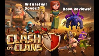 Clash of Clans | Base review | latest songs | 375 subs! | #4