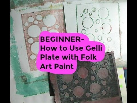 BEGINNER- How to Use Gelli Plate with Folk Art Paint