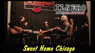 Sweet Home Chicago - ILNERO live@Shakespeare (multicam)