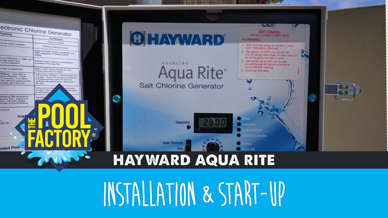 Hayward Aqua Rite - Installation & Start-Up on