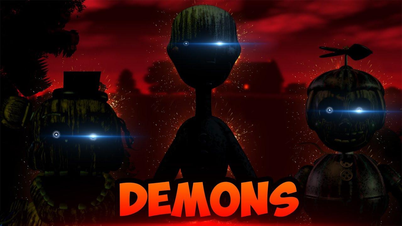 "[SFM FNAF] ""Demons"" By Imagine Dragons (COLLAB) - YouTube   1920 x 1080 jpeg 162kB"