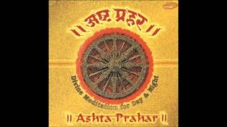 Pratham Shabad Omkaar - Ashta Prahar (Sanjeev Abhyankar)