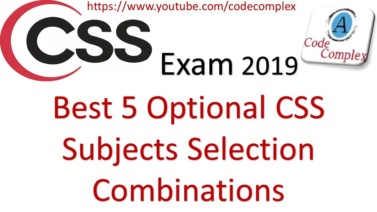 Best 5 Optional css subjects selection Combinations | css exam subjects