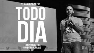 Todo Dia - Eleve Livre - Pr Marcos Madaleno