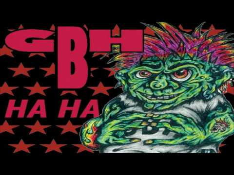 Charged GBH - Ha Ha (Full Album)