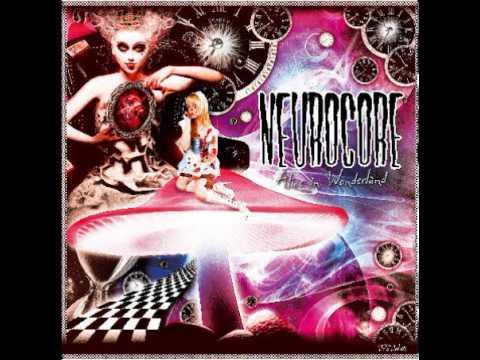 Neurocore - Alice In Wonderland (71 Min. Mix)