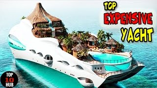 TOP 10  Most Expensive Boats / Yacht in the World ✔ ✔