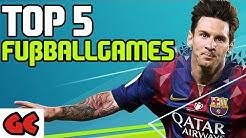 Top 5 | Die besten Fußballspiele