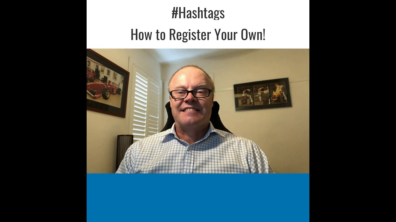 #Hashtags - How to Register Your Own!