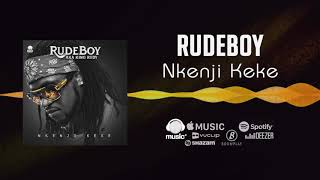 Rudeboy - Nkenji Keke [Official Audio] | FreeMe TV