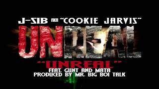 """J SIB """"UNREAL"""" feat. PRGz GUNT & MATA  [UNREAL MIXTAPE]"""
