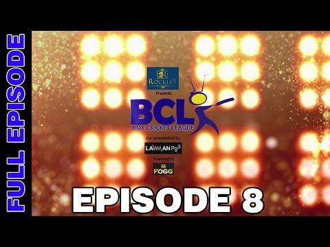 Box Cricket League - Episode 8