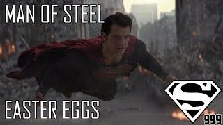 Man Of Steel: Hidden Easter Eggs And Secrets