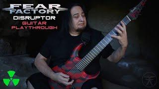 FEAR FACTORY - Disruptor (OFFICIAL GUITAR PLAYTHROUGH)