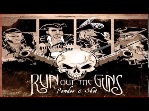 Run Out The Guns - Chicken On A Raft