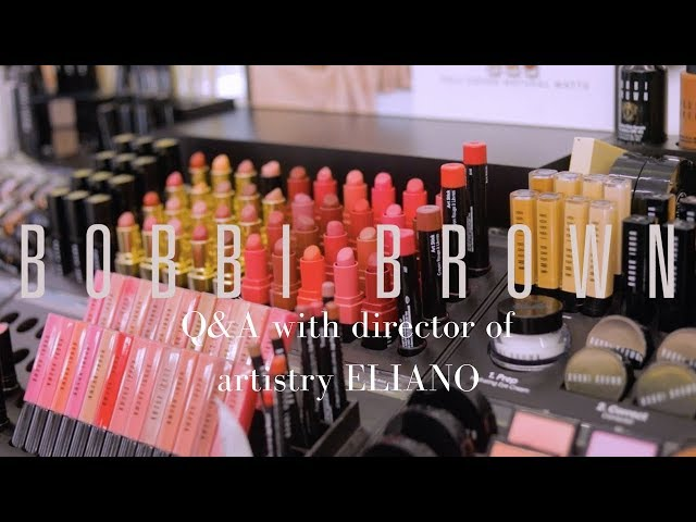 Q&A w. Bobbi Browns Director Of Artistry Eliano | MIHLALI N