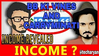 How Much BB Ki Vines And CarryMinati Earn From Youtube || Income Revealed With Proof