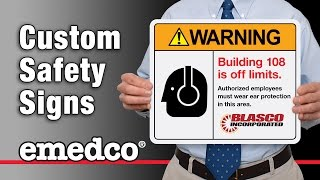 custom safety signs makes safety message more effective   emedco video