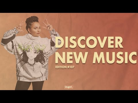 Discover New Music Edition 107