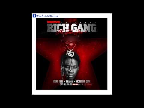 Rich Homie Quan & Young Thug - Pull Up [Rich Gang: Tha Tour Pt. 1]