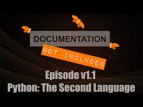 Episode v1.1: Python: The Second Language