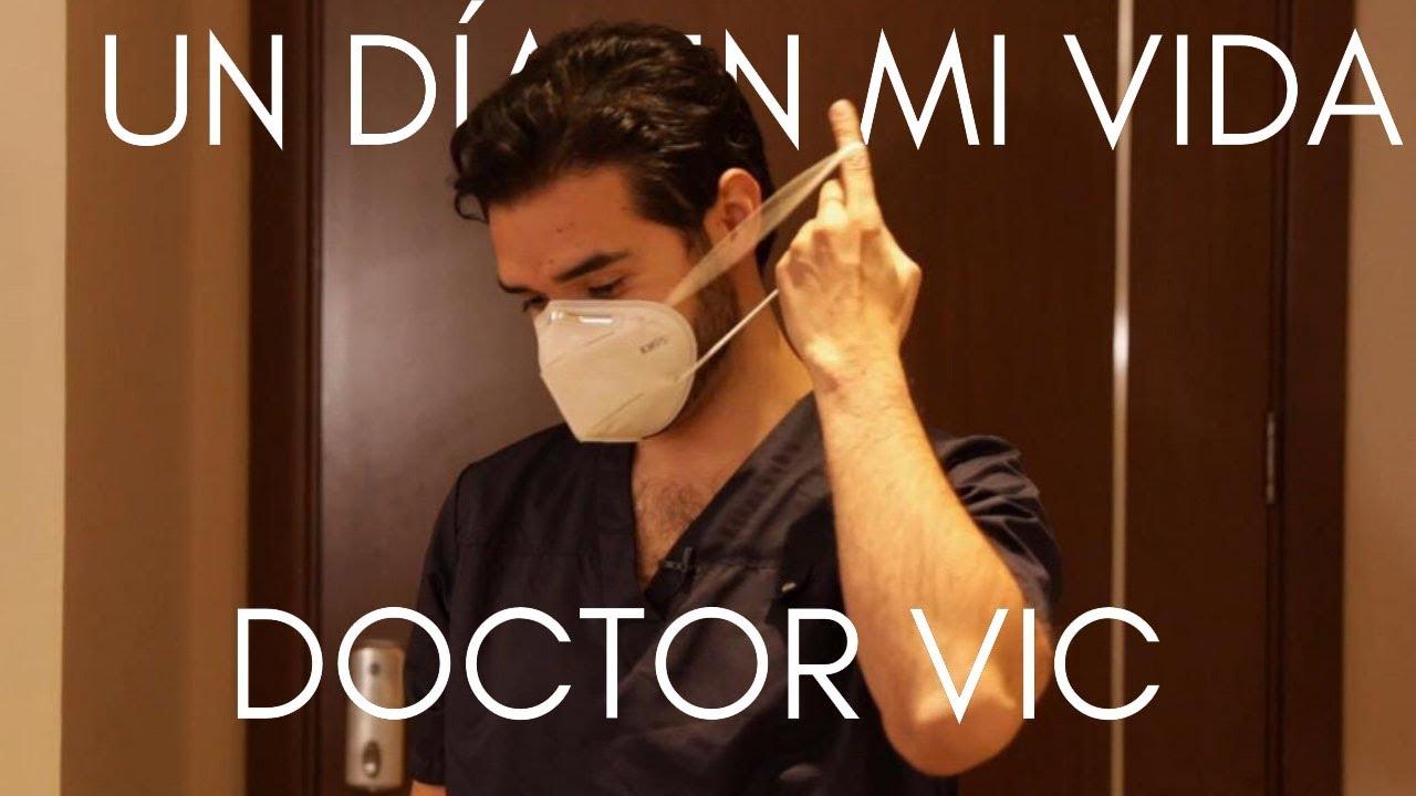 UN DÍA EN MI VIDA | DOCTOR VIC | ⚠️CUARENTENA