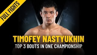 ONE: Full Fights | Timofey Nastyukhin's Top 3 Bouts