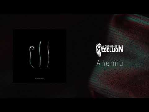 a crowd of rebellion / Anemia [from 3rd full album
