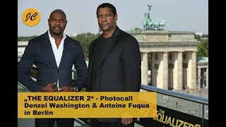 THE EQUALIZER 2 - Photocall / Denzel Washington Und Antoine Fuqua In Berlin | JayCarpet