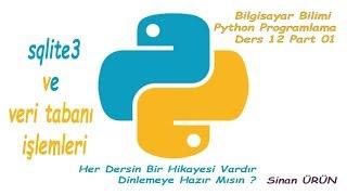 Python Veri Tabanı İşlemleri Python da Sqlite3 Kullanımı 01 Veri Tabanı Oluşturma Veri Ekleme